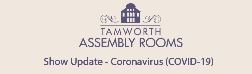 Show Update - Coronavirus